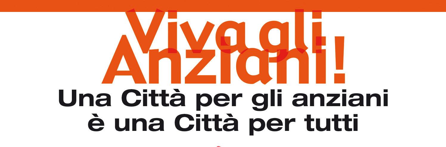 Il programma 'Viva gli anziani!' va assumendo una dimensione nazionale: I° corso per operatori e volontari