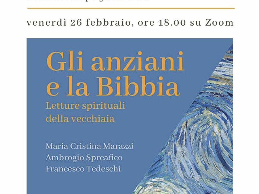 """Venerdì 26 febbraio, in diretta da Trastevere (Roma)""""Gli anziani e la Bibbia"""""""